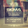 Sigma ft. Paloma Faith - Changing (Klingande Remix)