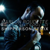 Marlon Roudette - When The Beat Drops Out (Shipperson Remix) [FREE]