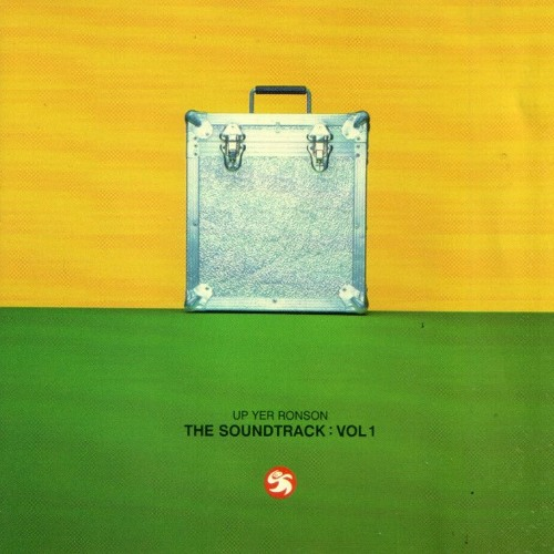 106 - Up Yer Ronson 'The Soundtrack Vol.1' - Disc One mixed by Graeme Park (1995)