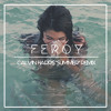 """CH - """"Summer"""" (Feroy Remix)"""