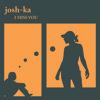 Download Josh - Ka  - I miss You / Original Mix / Mp3