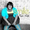 Smile (Tasha Cobbs) (B)
