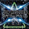 Jon Mesquita - Shut The Fuck UP (Original Fuck mix) [Out Soon Minimal Stuff]
