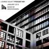 Lounge Squatt Podcast #001 • Groove Daniel