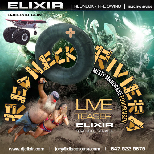 ELIXIR   Redneck Riviera Teaser Mix   May 24