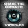 Shake The Concrete