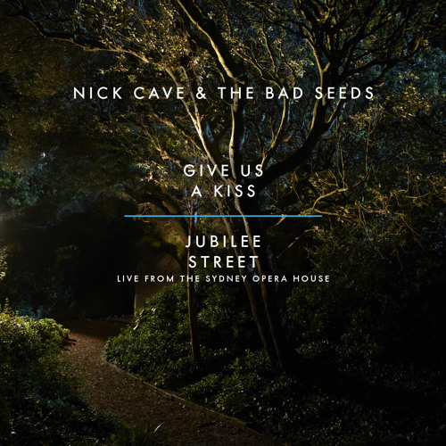 Nick Cave & The Bad Seeds - Give Us A Kiss