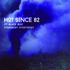 Hot Since 82 ft. Black Box - Somebody Everybody (Olivier Giacomotto Remix)