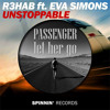 Download R3hab & Passenger - Let her go she is Unstoppable [FREE - DOWNLOAD] Mp3