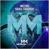 Mizzos - Skull Cracker