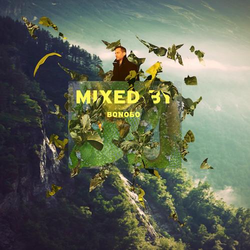 MIXED BY Bonobo