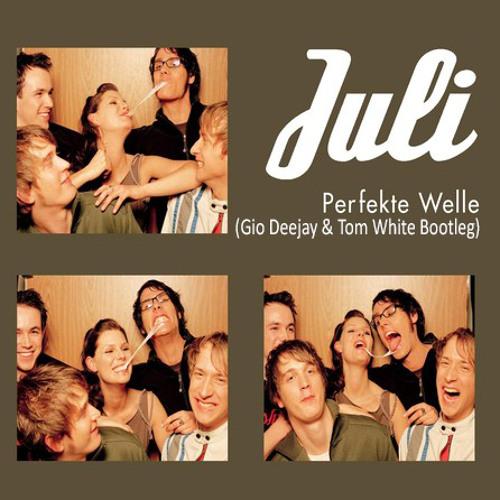 Juli - Perfekte Welle (Gio Deejay & Tom White Bootleg Mix)