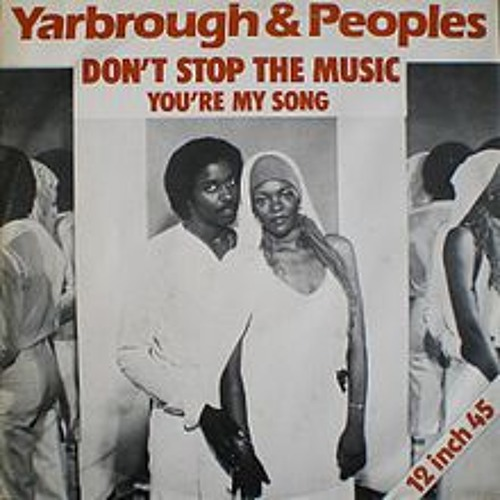 Yarbrough and Peoples - Don't stop the music (Mr Edit, Man's special alligator mix)
