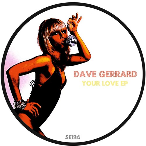 You Can't Hide Hide Your Love (Dave Gerrard Edit) **Out Now on Sound Exhibitions**
