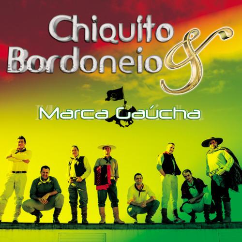 CHIQUITO E BAIXAR MUSICAS BORDONEIO DO