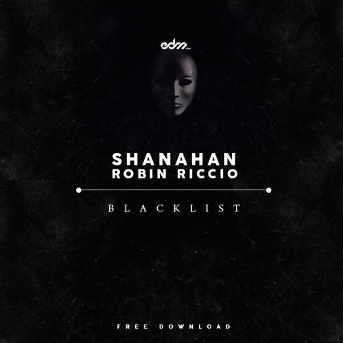 Shanahan & Robin Riccio - Blacklist