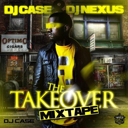 DJ Nexus & DJ CASE Present - The Takeover (2010)