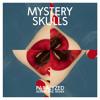 Mystery Skulls - Paralyzed (Aeroplane Remix)