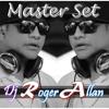 Dj Roger Allan - MASTER SET (Nervous Music).mp3