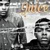 JUICE Feat. DayDay (Prod by Naps the Lionman)