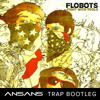 Flobots- Handlebars (AnSans Trap Bootleg) Free Download