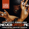 L.A. Leakers Exclusive: Flying Lotus ft. Kendrick Lamar - Never Catch Me [L.A. Leakers Tags]
