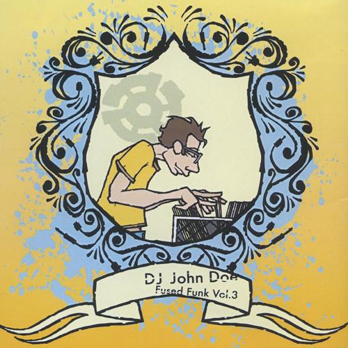 DJ John Doe - Fused Funk Volume 3 (2006)