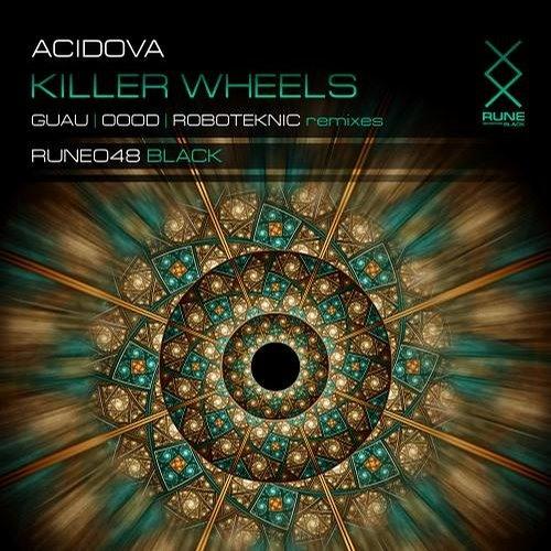 Acidova - Killer Wheels (Original mix) [RUNE]
