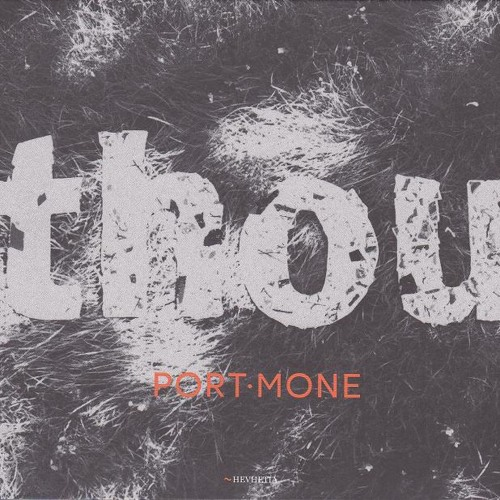 """Port Mone """"Thou"""" promo"""