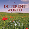A Different World by Mary Nichols