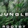 ROOTSY - JUNGLE