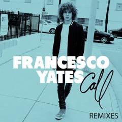 Francesco Yates - Call (Jade Blue Remix)
