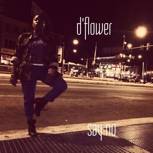 Say No- D'flower