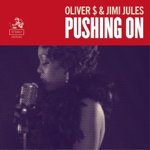 Pushing On (essess Remix) by Oliver $ & Jimi Jules
