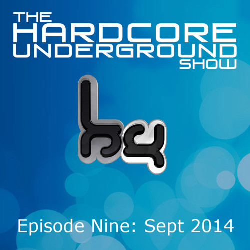 The Hardcore Underground Show - Podcast 09 (Fracus & Darwin with Chris Fear) - SEPTEMBER 2014