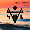 Sirens Of Lesbos -  Long Days Hot Nights (Claptone Remix) | Exploited mp3