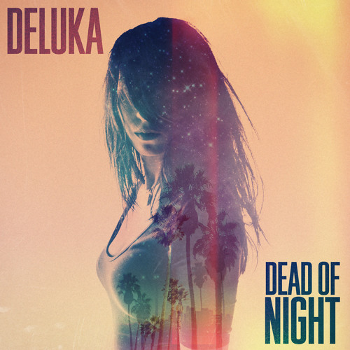 Deluka - Dead of Night Acoustic (Free Download)