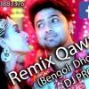 Remix Qawwali (Bengoli Dhool Mix) DJ PROKASH