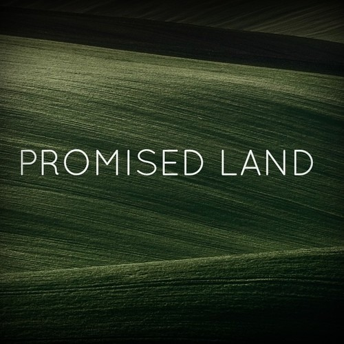 Promised Land Part 3