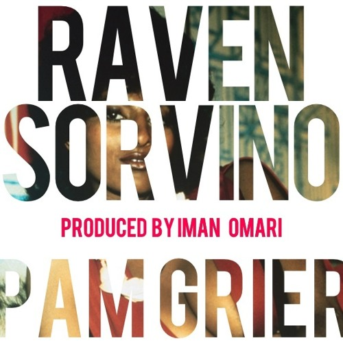 Pam Grier (prod. by Iman Omari)