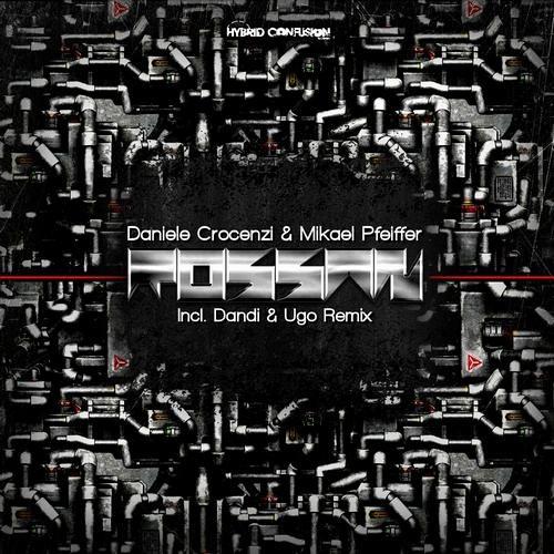 Daniele Crocenzi & Mikael Pfeiffer - Rossan - Dandi & Ugo Remix - Hybrid Confusion rec.