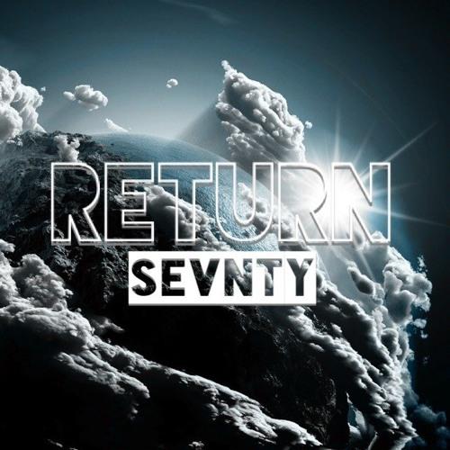 Sevnty – Return