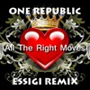 One Republic - All The Right Moves (ESSIGI Remix) [FREE DOWNLOAD]