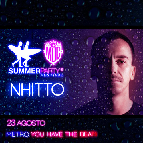 Nhitto @ MDC / Summer Party (Open Dance Floor) 23/08/2014