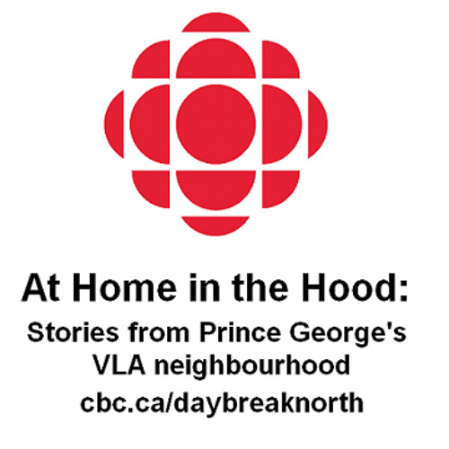 At Home In The Hood: Stories From Prince George's VLA Neighbourhood