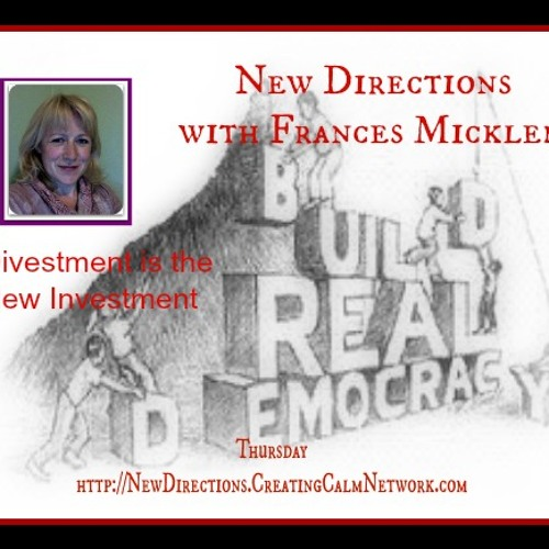 New Directions with Frances Micklem - Let's Insist on Democracy