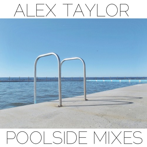 Poolside Mixes