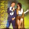 Berksan Ve Hande Yener - Haberi Var Mi 2014 mp3