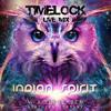 TIMELOCK LIVE MIX FOR INDIAN SPIRIT FESTIVAL