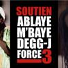 Soutien à Ablaye Mbaye Degg J Force 3